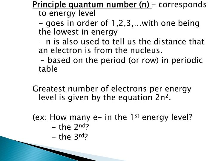 Principle quantum number (n)
