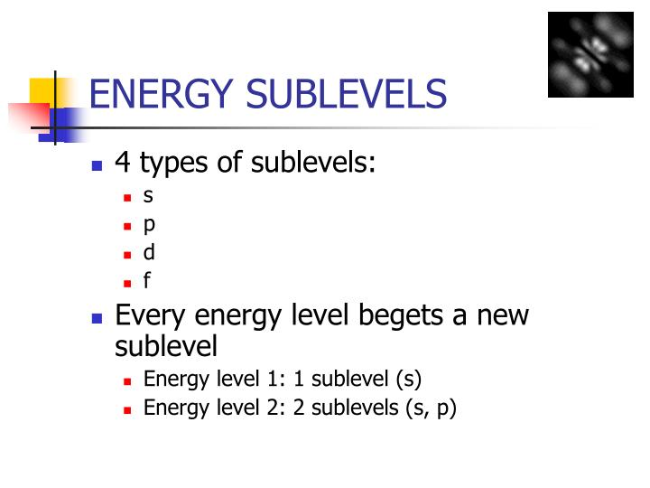 ENERGY SUBLEVELS