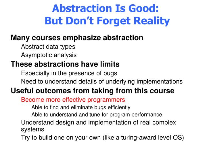Abstraction is good but don t forget reality