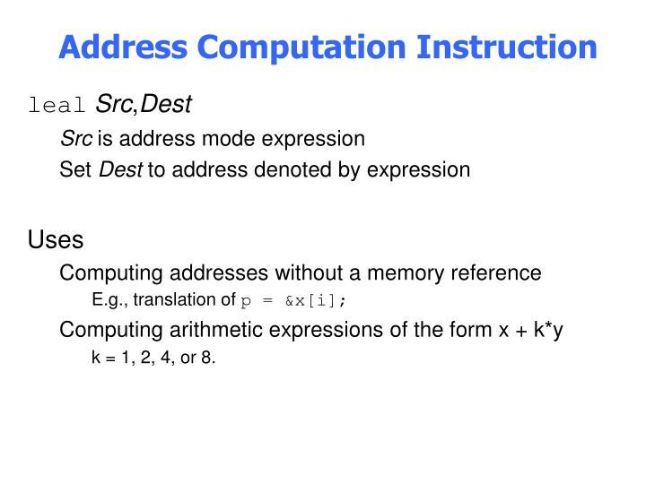 Address Computation Instruction