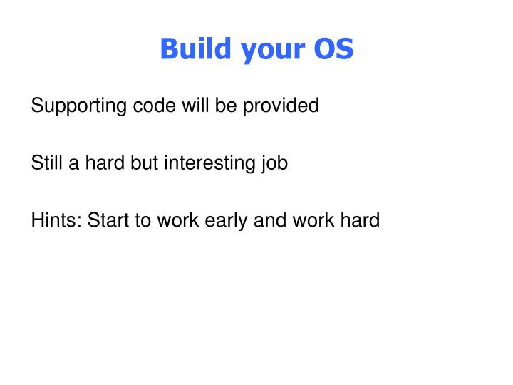Build your OS