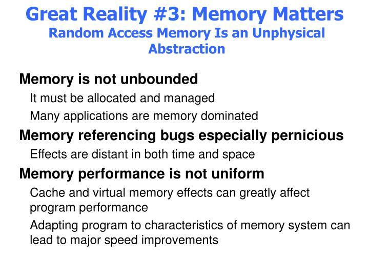 Great Reality #3: Memory Matters