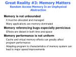 great reality 3 memory matters random access memory is an unphysical abstraction