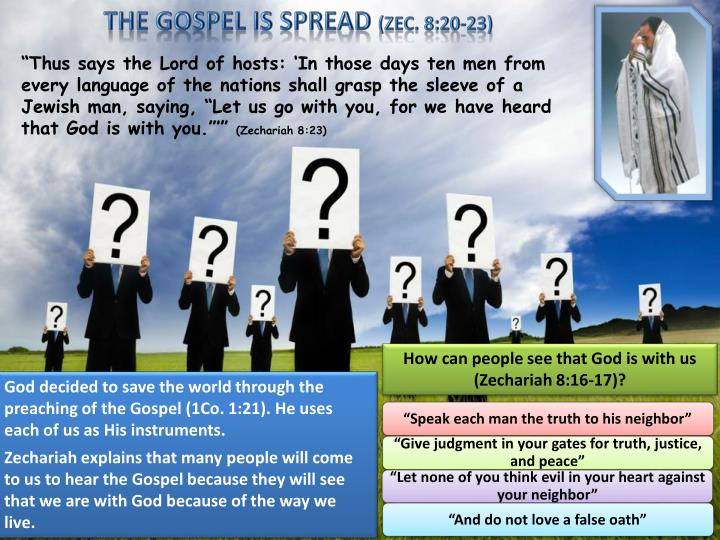 THE GOSPEL IS SPREAD