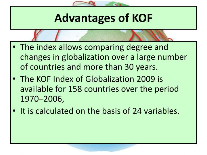 Advantages of KOF