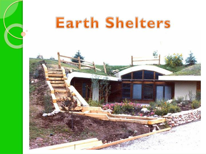 Earth Shelters