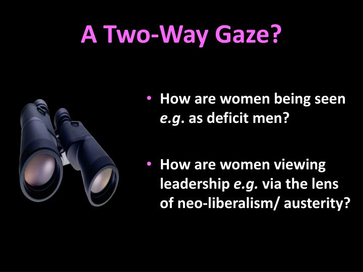 A Two-Way Gaze?