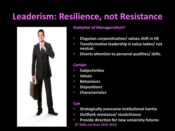 Leaderism: Resilience, not Resistance