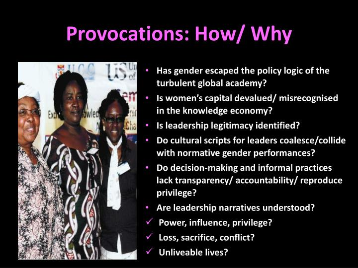 Provocations: How/ Why