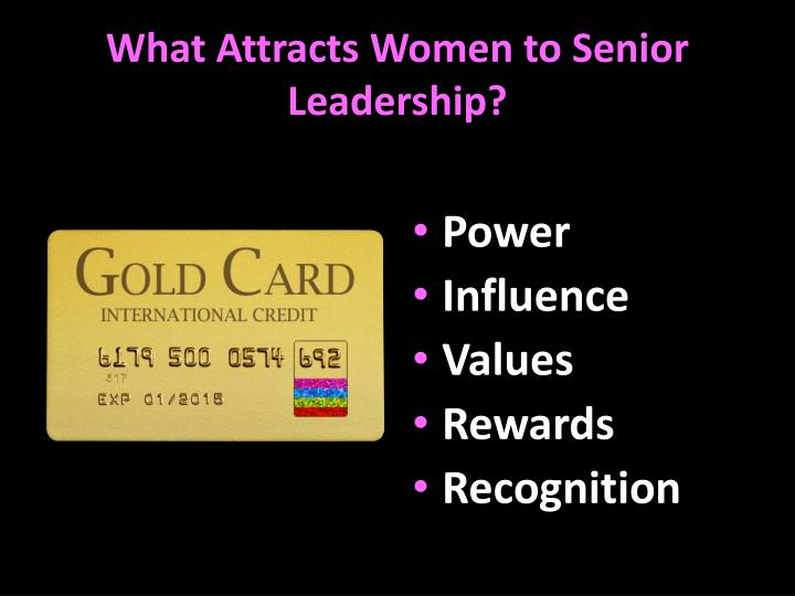What Attracts Women to Senior Leadership?