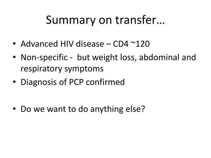 Summary on transfer…