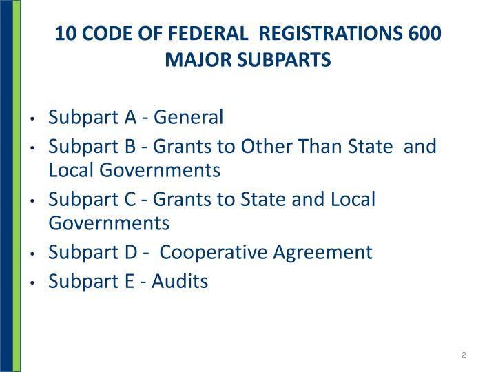 10 code of federal registrations 600 major subparts