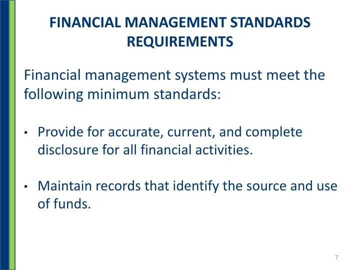 FINANCIAL MANAGEMENT STANDARDS REQUIREMENTS