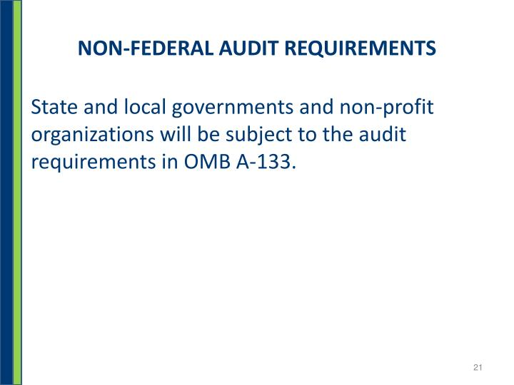 NON-FEDERAL AUDIT REQUIREMENTS