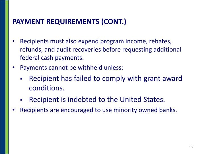 PAYMENT REQUIREMENTS (CONT.)