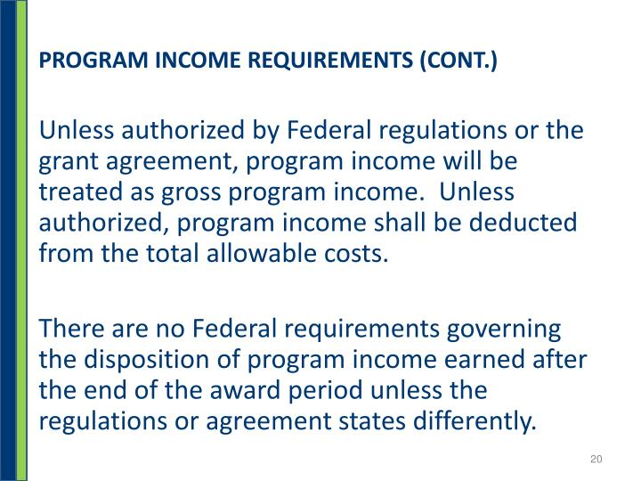 PROGRAM INCOME REQUIREMENTS (CONT.)