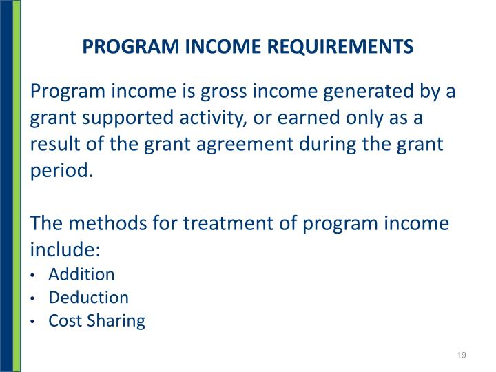 PROGRAM INCOME REQUIREMENTS