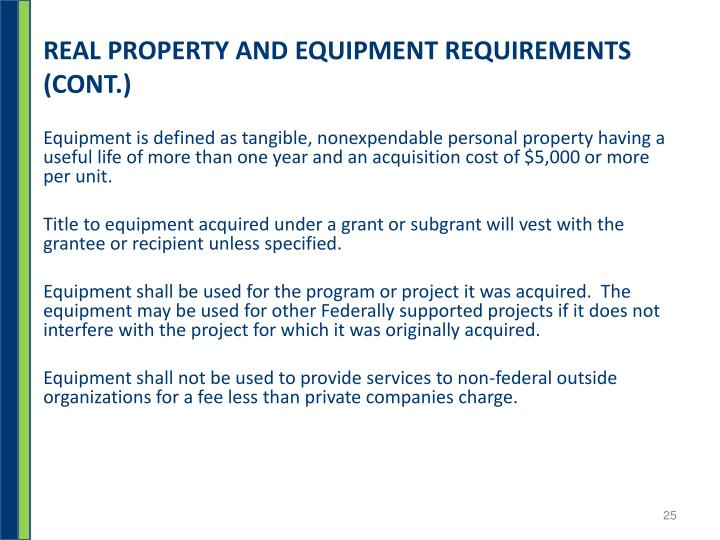 REAL PROPERTY AND EQUIPMENT REQUIREMENTS