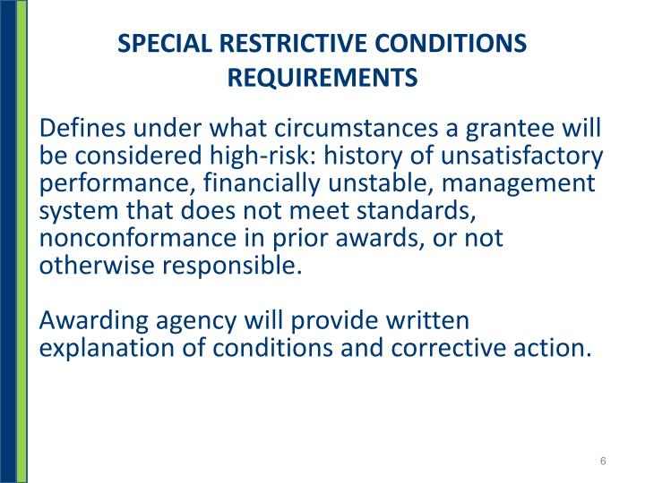 SPECIAL RESTRICTIVE CONDITIONS REQUIREMENTS