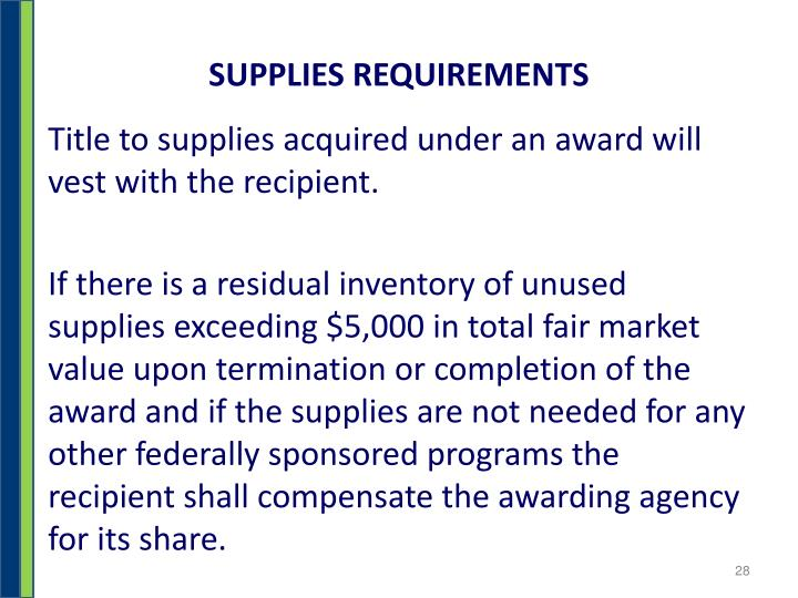 SUPPLIES REQUIREMENTS