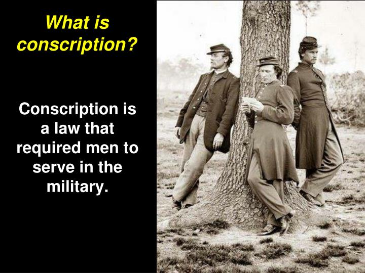 What is conscription?