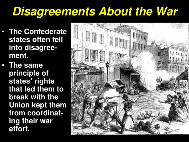 Disagreements About the War