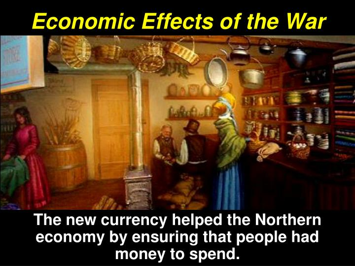 Economic Effects of the War