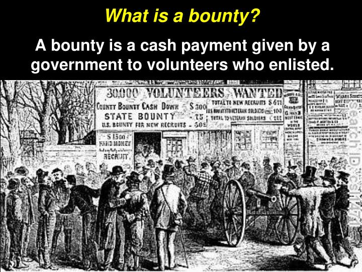 What is a bounty?