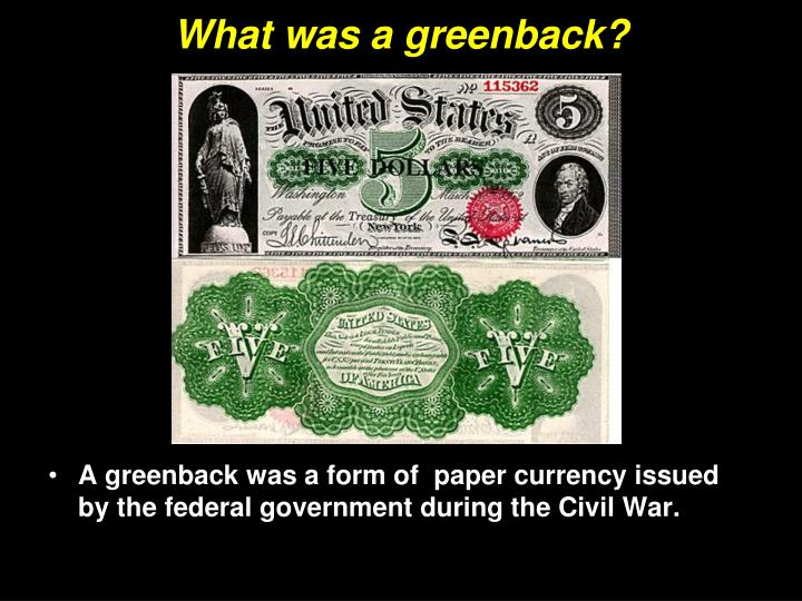 What was a greenback?