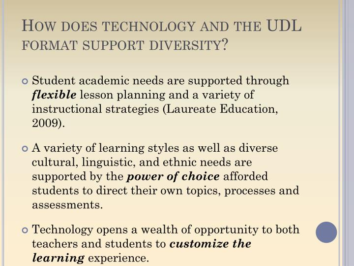 How does technology and the UDL format support diversity?