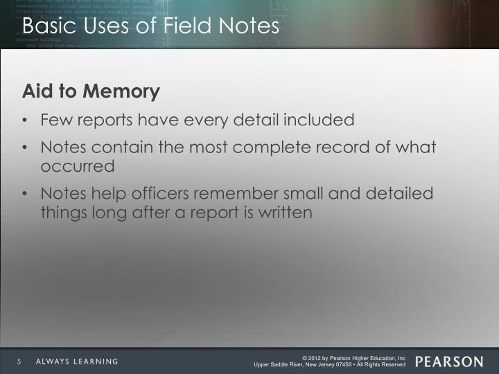 Basic Uses of Field Notes