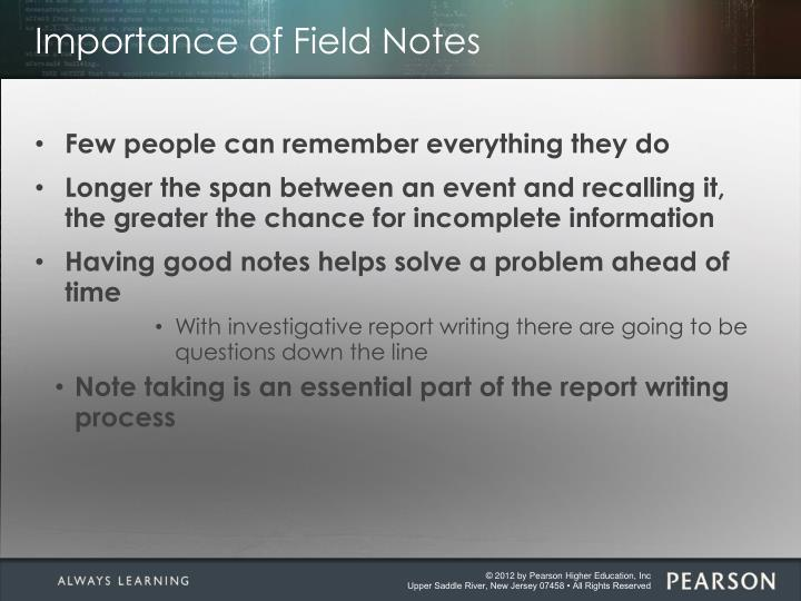 Importance of field notes