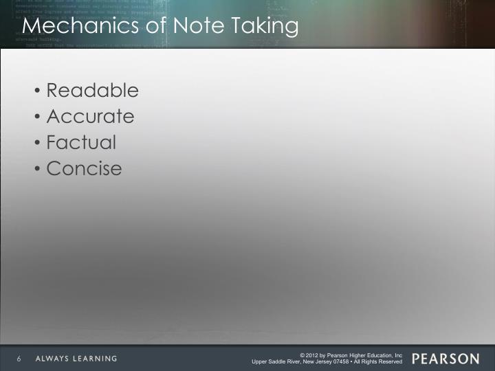 Mechanics of Note Taking