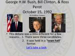 george h w bush bill clinton ross perot october 15 1992 69 9 million viewers