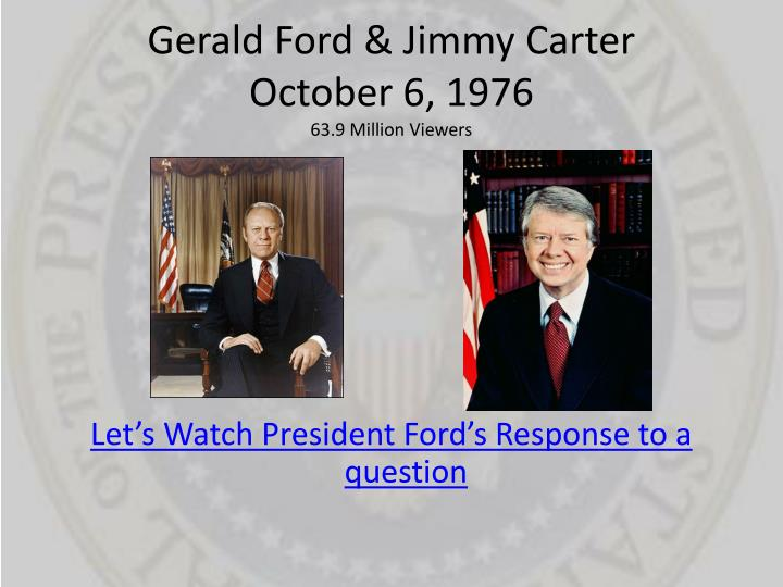 Gerald Ford & Jimmy Carter