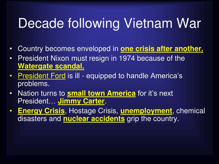 Decade following Vietnam War