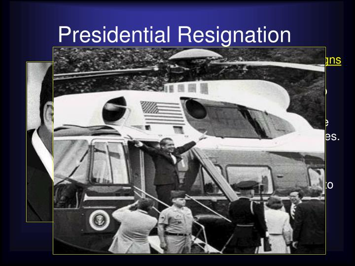 Presidential Resignation