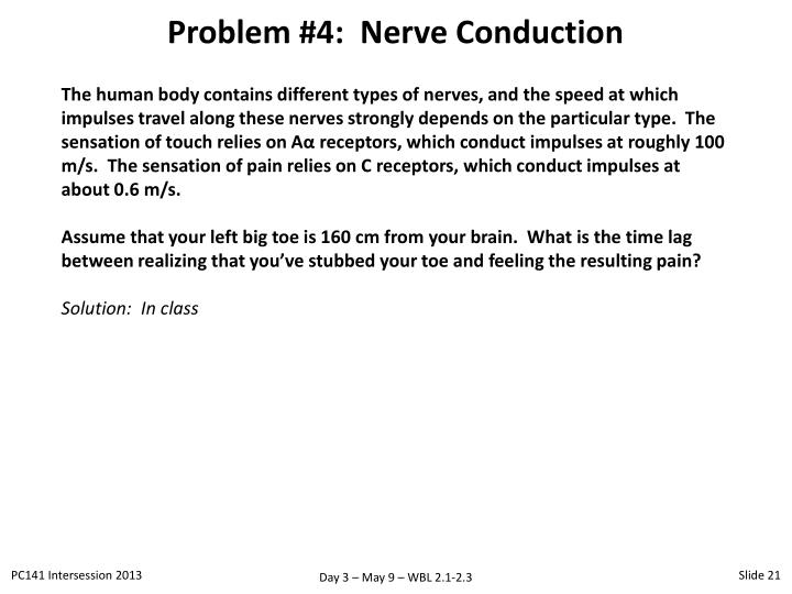 Problem #4:  Nerve Conduction