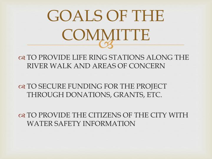 GOALS OF THE COMMITTE