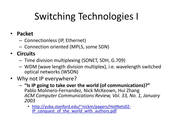 Switching Technologies I
