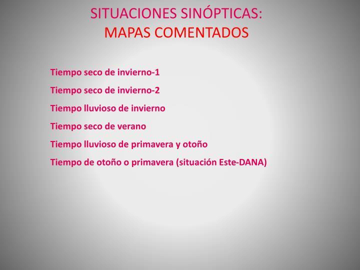 SITUACIONES SINÓPTICAS: