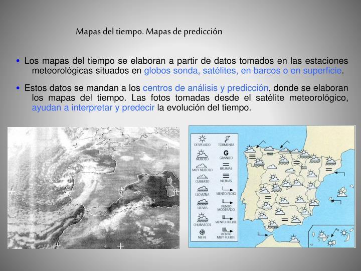 Los mapas del tiempo se elaboran a partir de datos tomados en las estaciones meteorológicas situados en