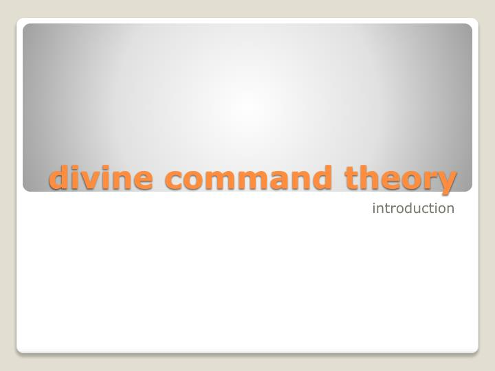 divine command theory Essay Examples