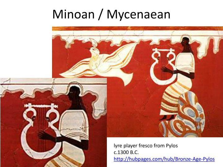 Minoan / Mycenaean