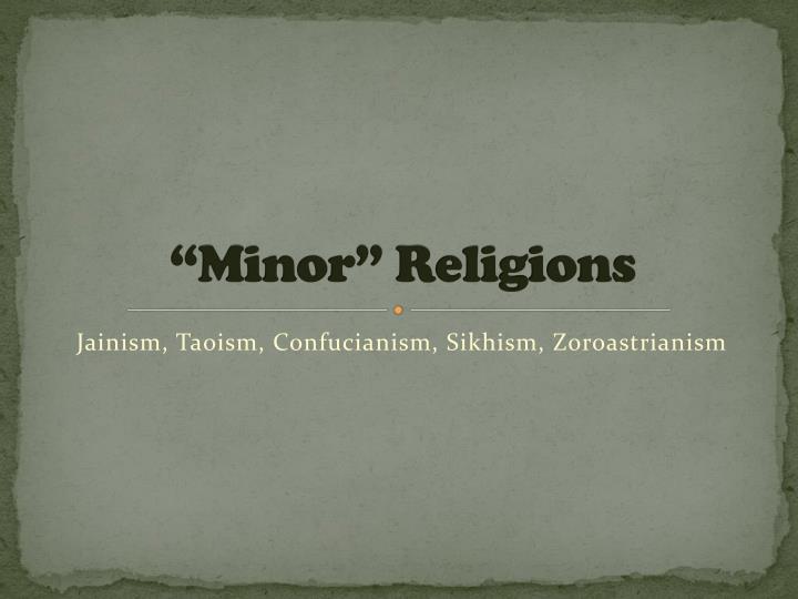 """""""Minor"""" Religions"""
