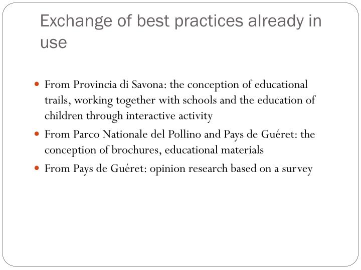 Exchange of best practices already in use