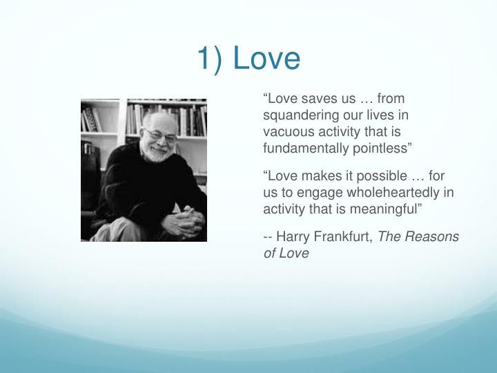 1) Love