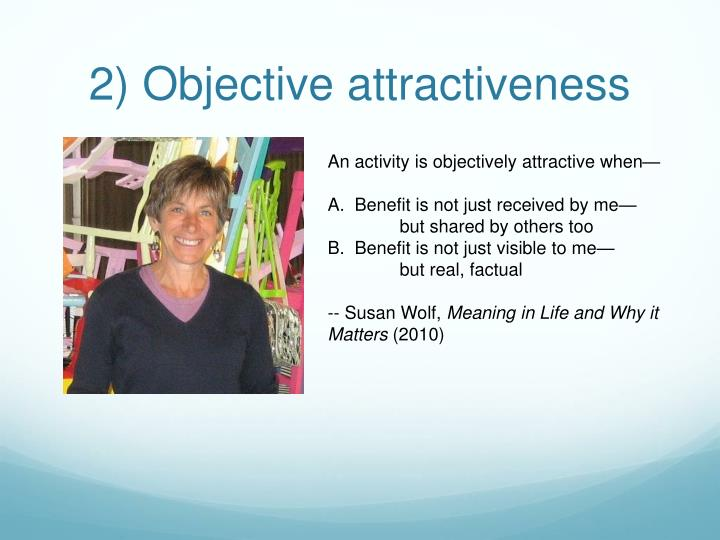 2) Objective attractiveness