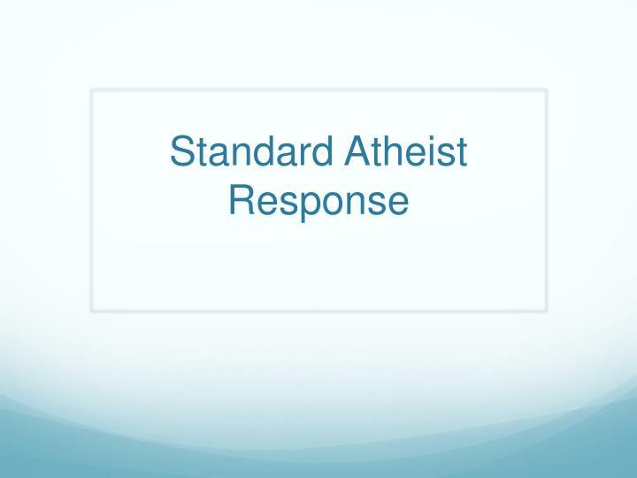 Standard Atheist