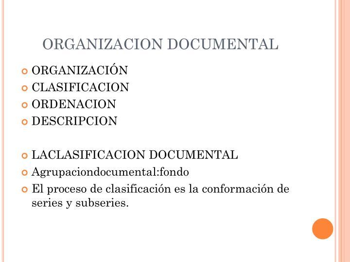 ORGANIZACION DOCUMENTAL